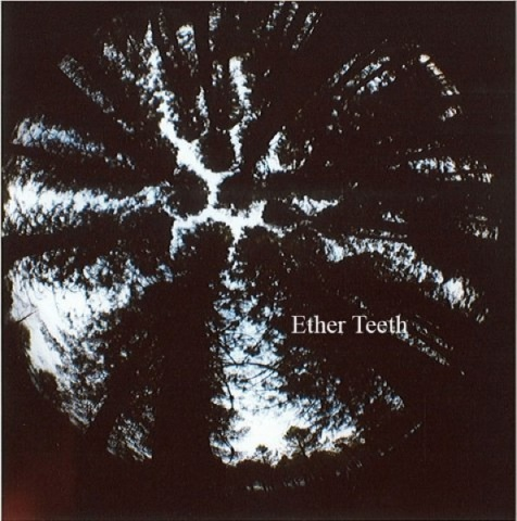Ether Teeth
