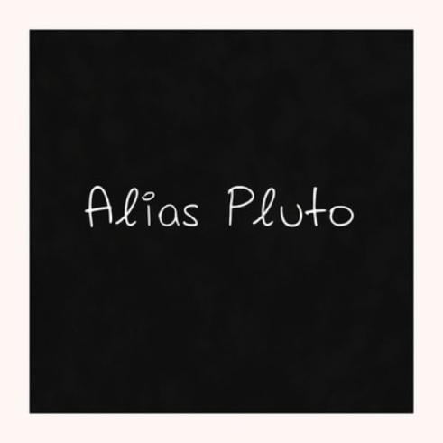 Alias Pluto