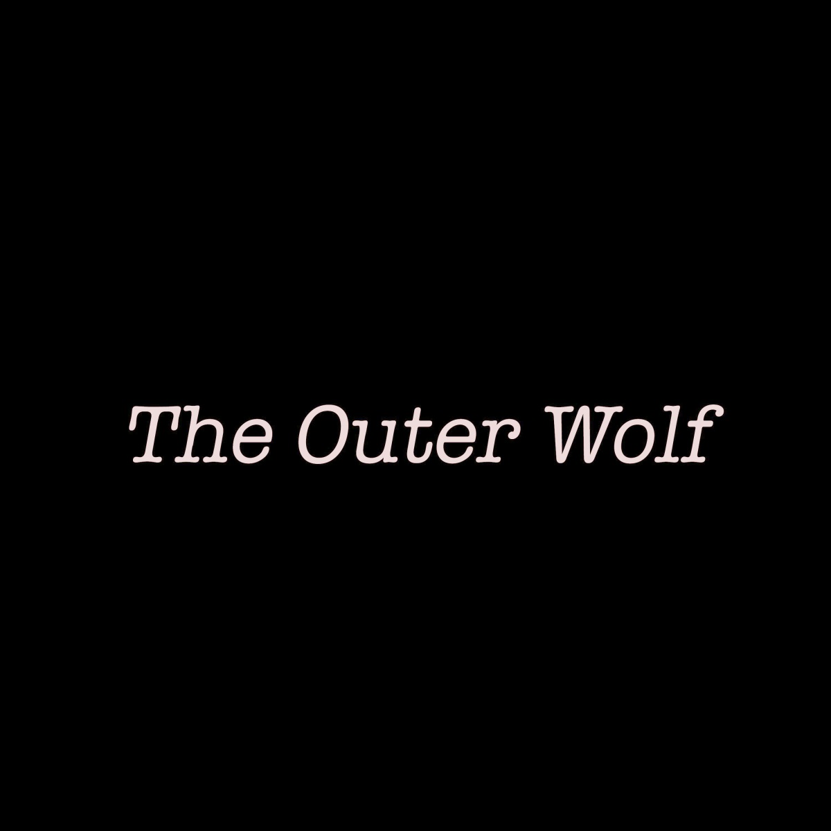 The Outer Wolf